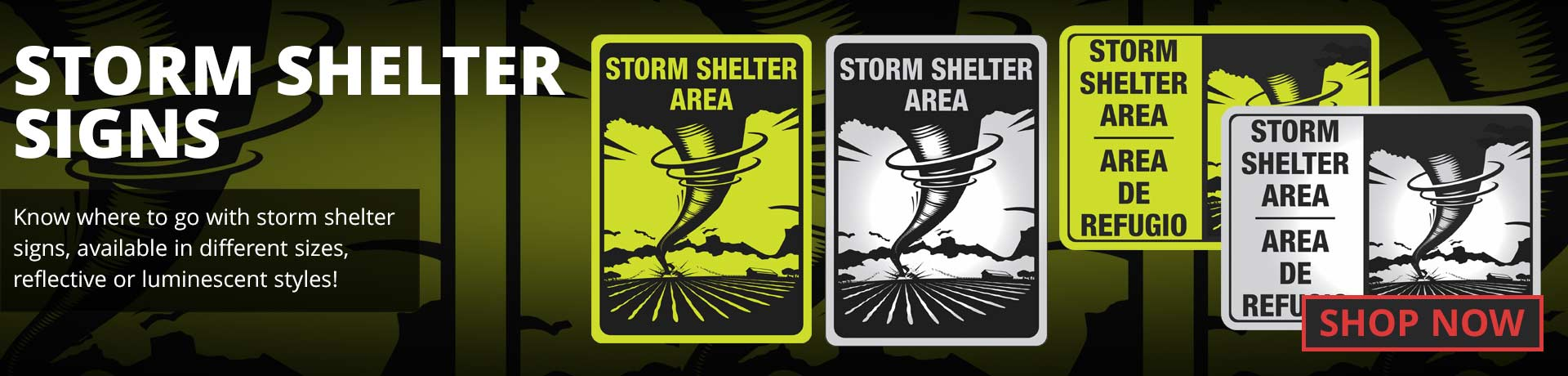 Storm Shelter Signs