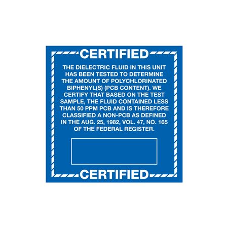 PCB Labels - Certified The Dielectric Fluid In This Unit Has Been Tested 6 x 6