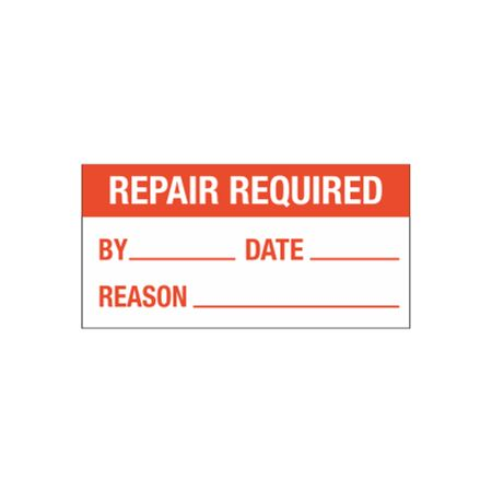 All Weather Calibration Decals (Maintenance) - Repair Required By/Date/Reason - 1 x 2