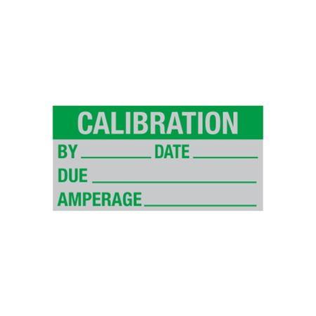 Calibration Decal - Calibration By/Date/Due/Amps. - 1 x 2