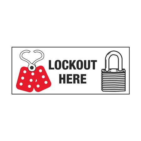 Lockout Decals - Lockout Here 2 x 5