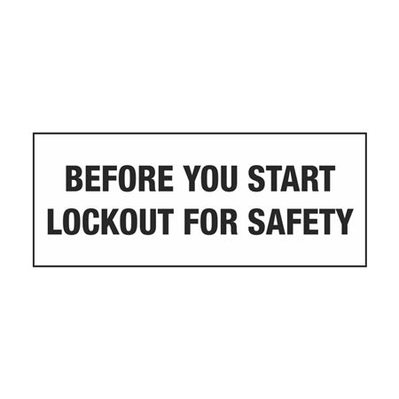 Lockout Decals - Before You Start Lockout For Safety 2 x 5