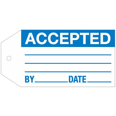 Stock Instruction Tags - Accepted 2 7/8 Inch x 5 3/4 Inch