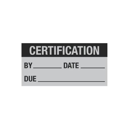 All Weather Calibration Decals (Miscellaneous) - Certification By/Date/Due - 1 x 2