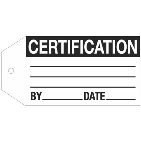 Stock Instruction Tags - Certification 2 7/8 Inch x 5 3/4 Inch