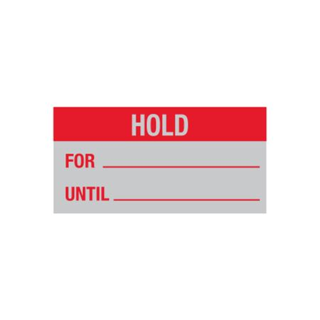 Quality Control Decal - Hold For/Until - 1 x 2