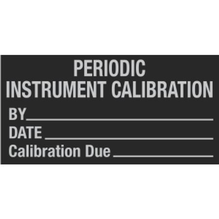 All Weather Periodic Instrument Calibration Decal - 1 x 2