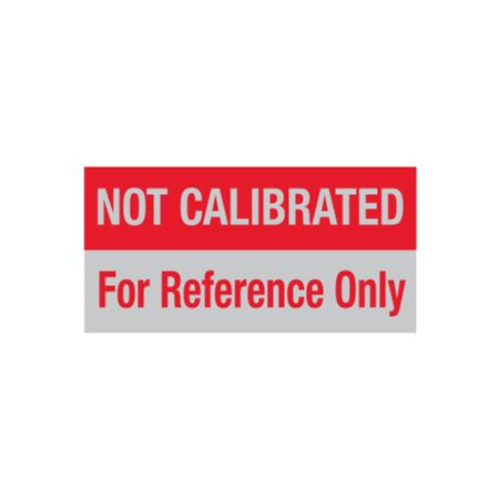 Calibration Decal - Not Calibrated/For Reference Only - 1x2