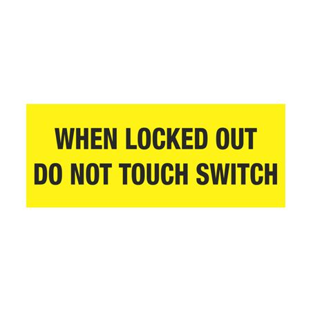 Electrical Lockout Decals - When Locked Out Do Not Touch Switch 2 x 5