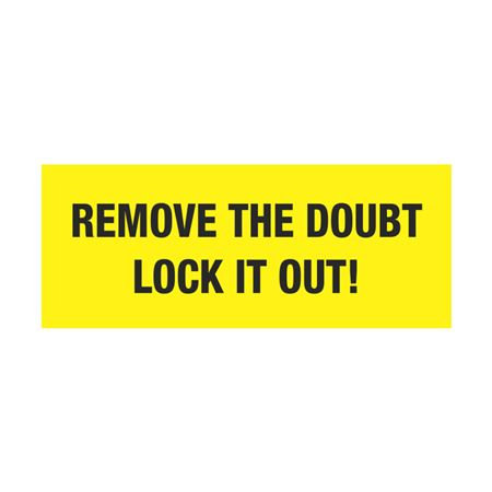 Electrical Lockout Decals - Remove The Doubt Lock It Out! 2 x 5