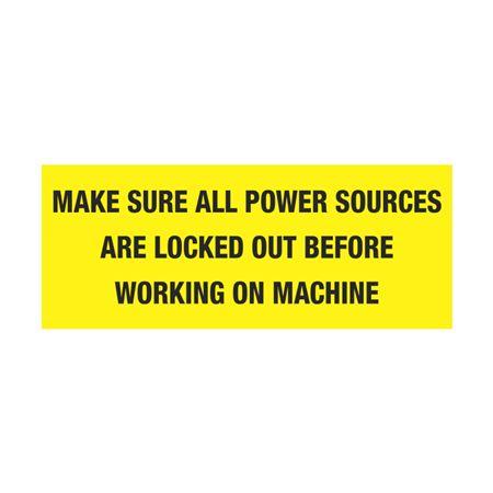MakeSurePowerSourcesLockedOut BeforeWorkingOnMachine 2x5