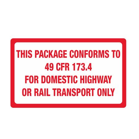 This Package Conforms To 49 CFR 173.4 - 3 x 4