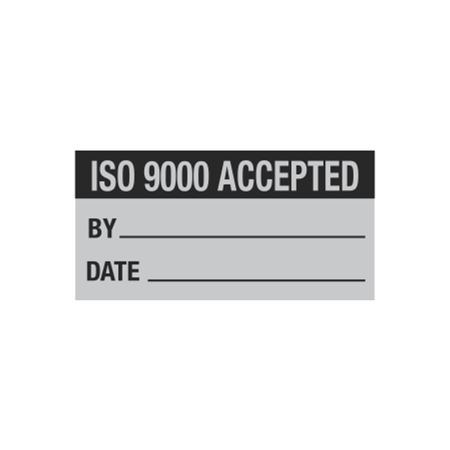 All Weather Calibration Decals (QualityControl) - ISO 90000 Accepted By_____ Date_____ 1 x 2