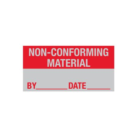 All Weather Calibration Decals (Miscellaneous) - Non-Conforming Material By_____ Date_____ 1 x 2