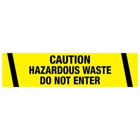 Caution Hazardous Waste Do Not Enter Tape