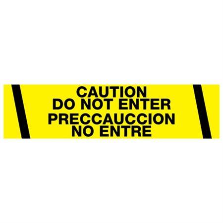 Caution Do Not Enter / Preccauccion No Entre Tape