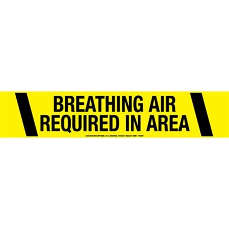 Breathing Air Required in Area Tape