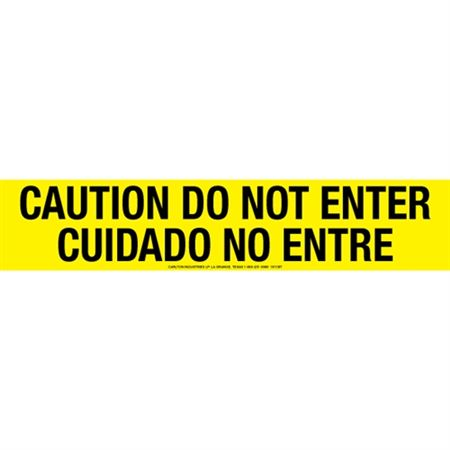 Caution Do Not Enter / Cuidado No Entre Tape