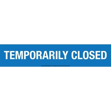 Temporary Closed Tape