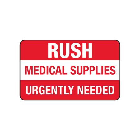 Rush Medical Supplies Urgently Needed - 3 x 5