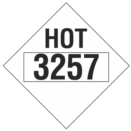 Hot Markings 3257 Placard