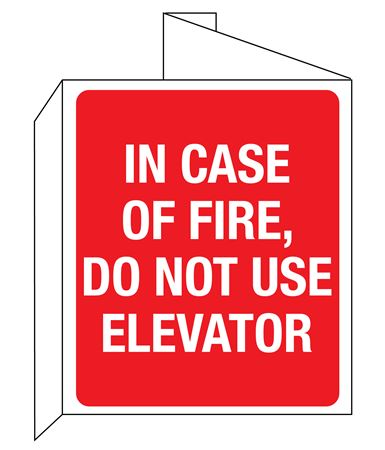 3D In Case Of Fire, Do Not Use Elevator Wall Sign 8x14