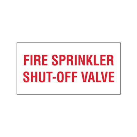 "Fire Sprinkler Shut-Off Valve - Vinyl Decal 10"" x 14"""
