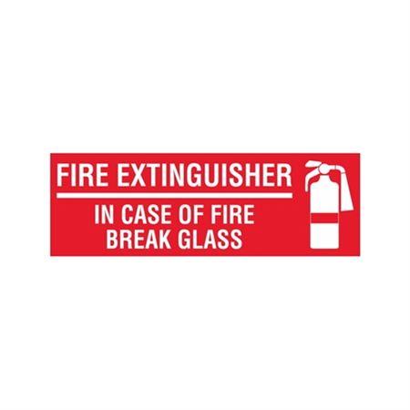 Fire Extinguisher In Case of Fire Break Glass - Vinyl Decal 4 x 14