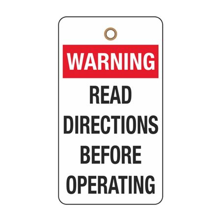 Warning Read Directions Before Operating Tag
