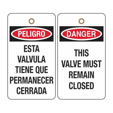Danger This Valve Must Remain Closed (Bilingual) Tag