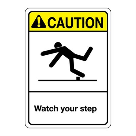 ANSI Watch Your Step Sign