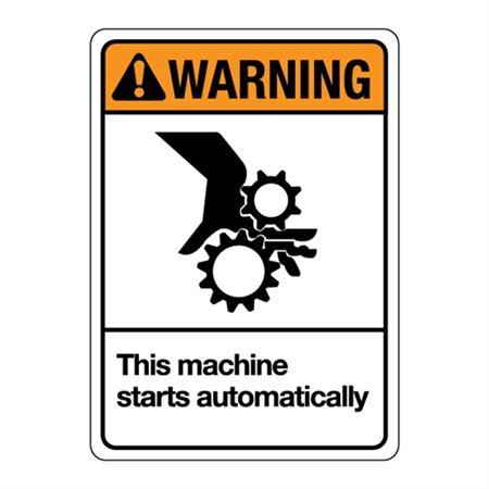 ANSI This Machine Starts Automatically Sign