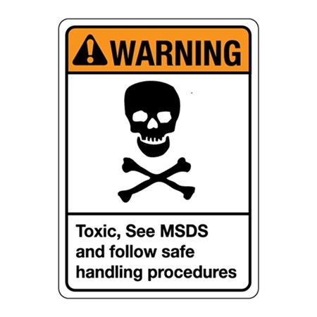ANSI Toxic, See MSDS and Follow Safe Handling Procedures