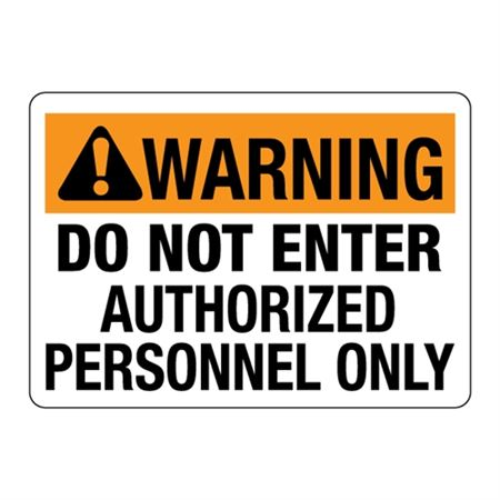 ANSI WARNING Do Not Enter Authorized Personnel Only