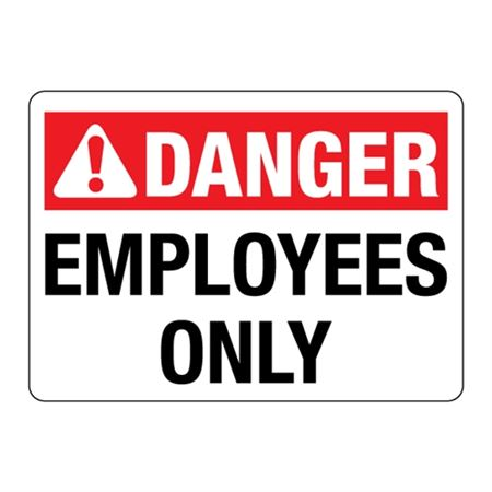 ANSI DANGER Employees Only