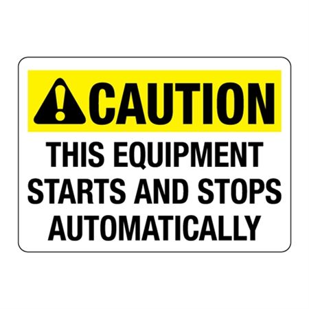 ANSI This Equipment Starts and Stops Automatically