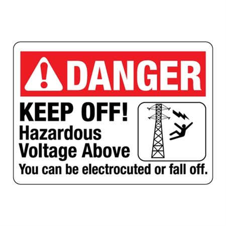 ANSI Danger Keep Off! Hazardous Voltage Above