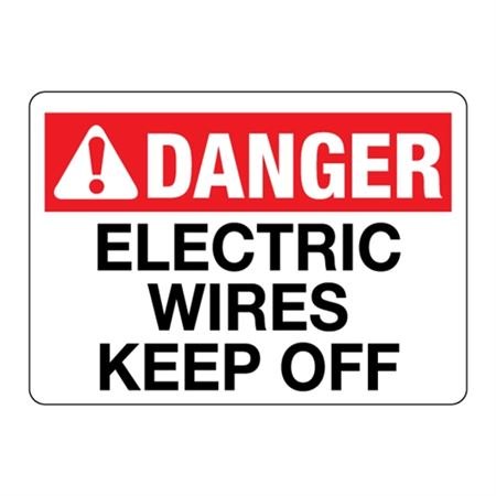 ANSI DANGER Electric Wires Keep Off
