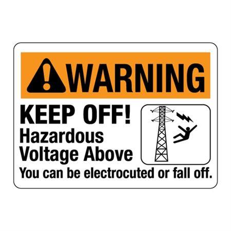 ANSI Warning Keep Off! Hazardous Voltage Above