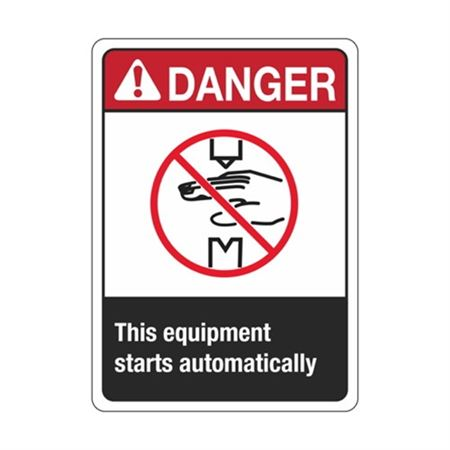 Danger This Equipment Starts Automatically Sign