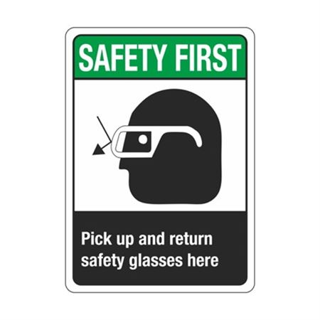 Safety First Pick Up And Return Safety Glasses Here Sign