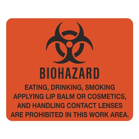 Biohazard Warning/Eating Drinking Smoking/Are Prohibited Sign - 10-1/2 x 8-1/2