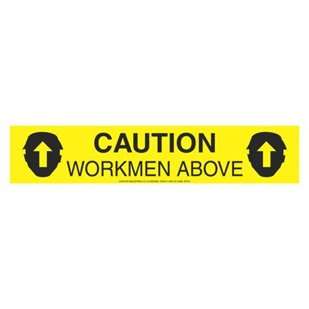 Caution Workmen Above (Graphic) - 1000 Feet