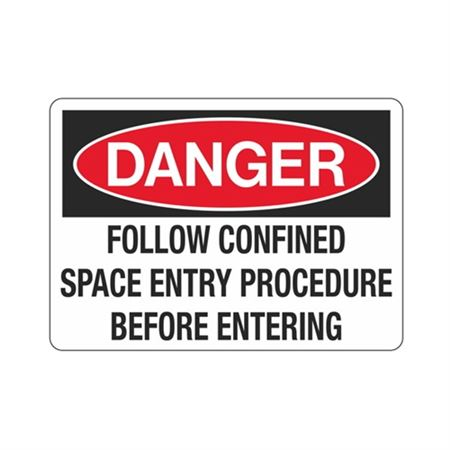Danger FollowConfinedSpaceEntry ProcedureBeforeEntering