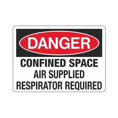 Danger ConfinedSpaceAirSupplied RespiratorRequired