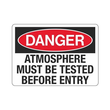 Danger Atmosphere Must Be Tested Before Entry
