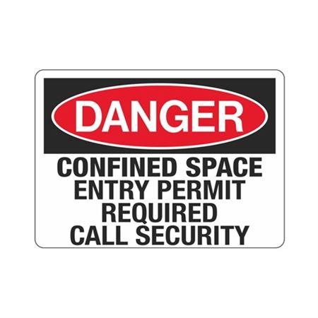 Confined Space Entry Per … ired Call Security Sign