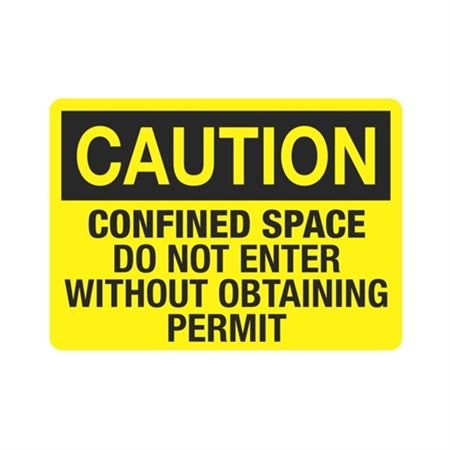 CautionConfinedSpaceDoNotEnter WithoutObtainingPermit