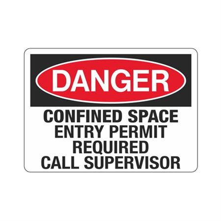 Confined Space Entry Per … ed Call Supervisor Sign