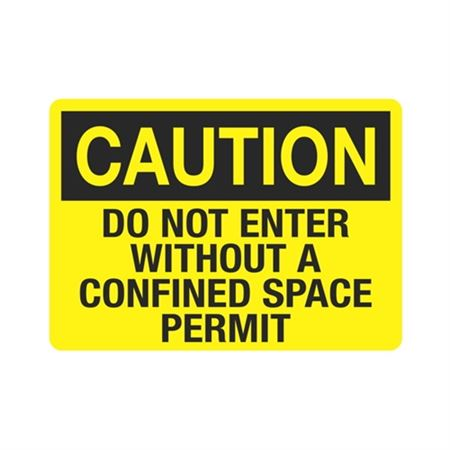 Caution Do Not Enter Without A Confined Space Permit